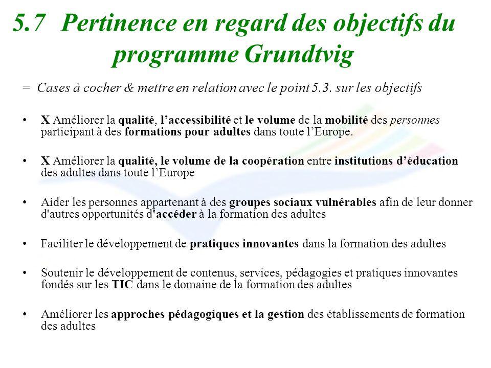 5.7 Pertinence en regard des objectifs du programme Grundtvig