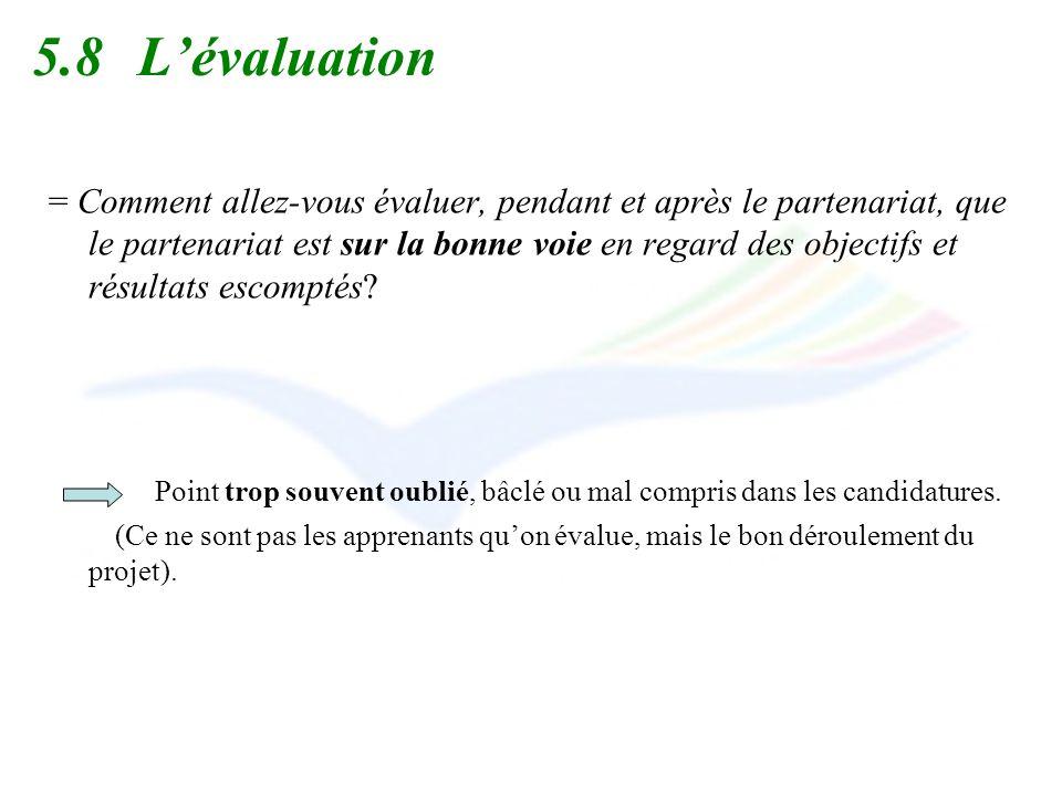 5.8 L'évaluation