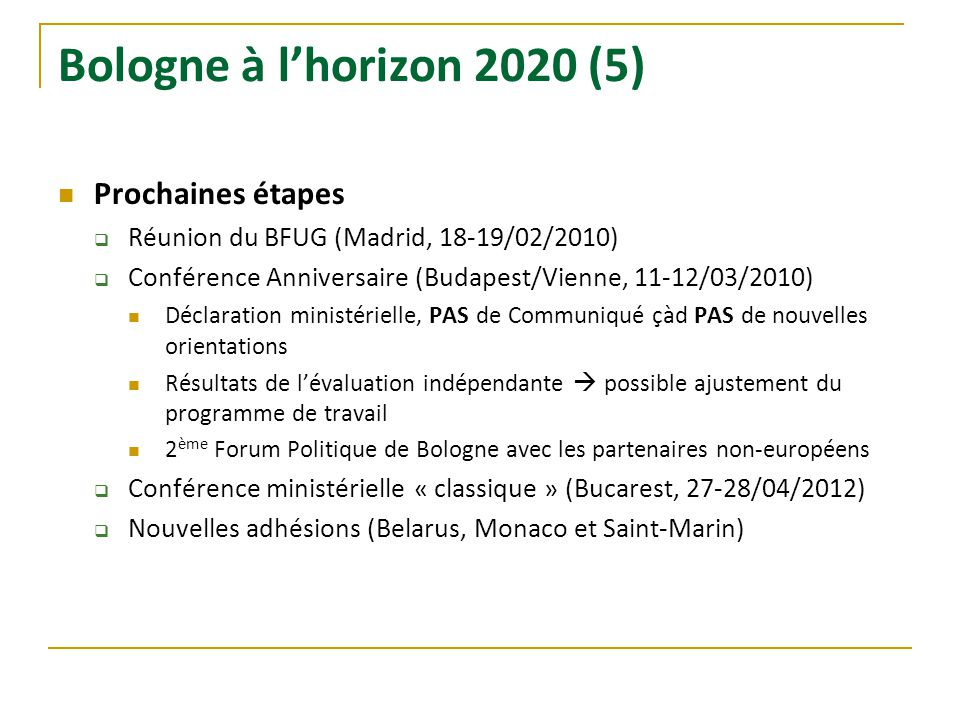 Bologne à l'horizon 2020 (5) Prochaines étapes