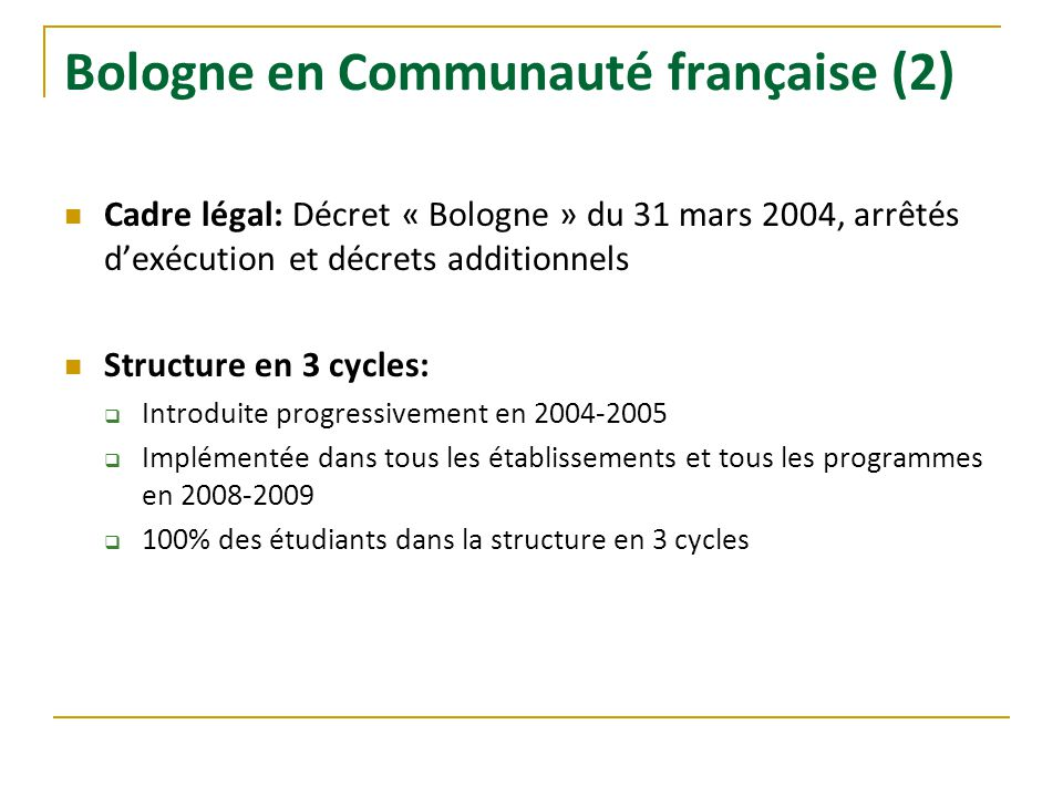 Bologne en Communauté française (2)