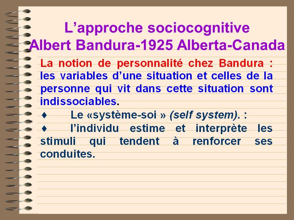 L'approche sociocognitive Albert Bandura-1925 Alberta-Canada