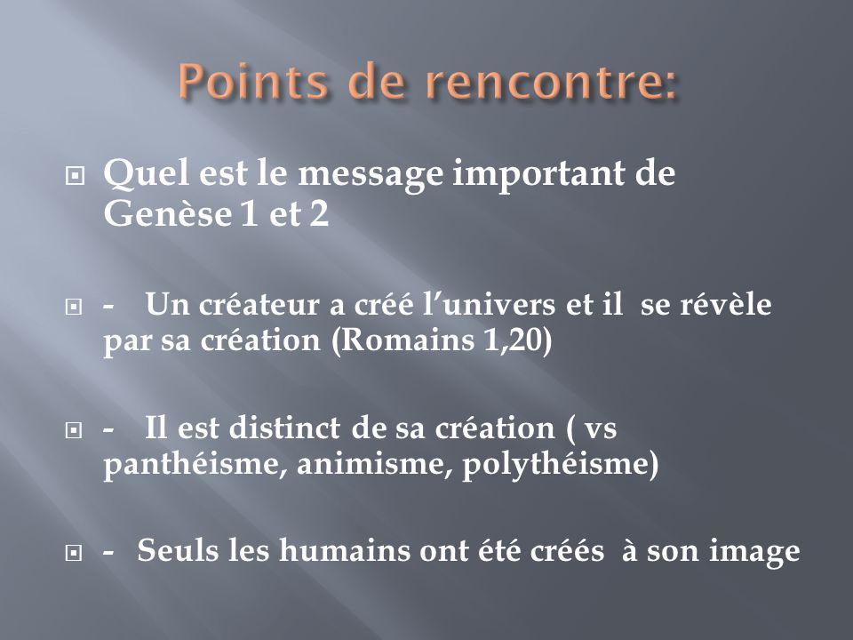 Points de rencontre: Quel est le message important de Genèse 1 et 2