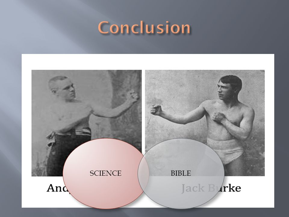 Conclusion SCIENCE BIBLE