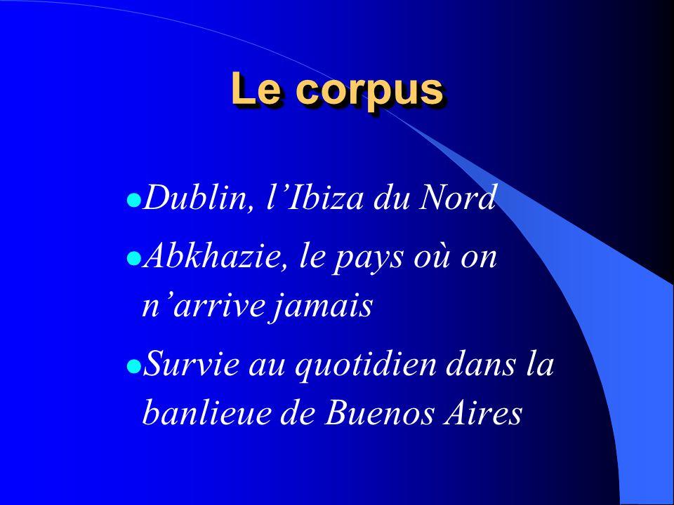 Le corpus Dublin, l'Ibiza du Nord
