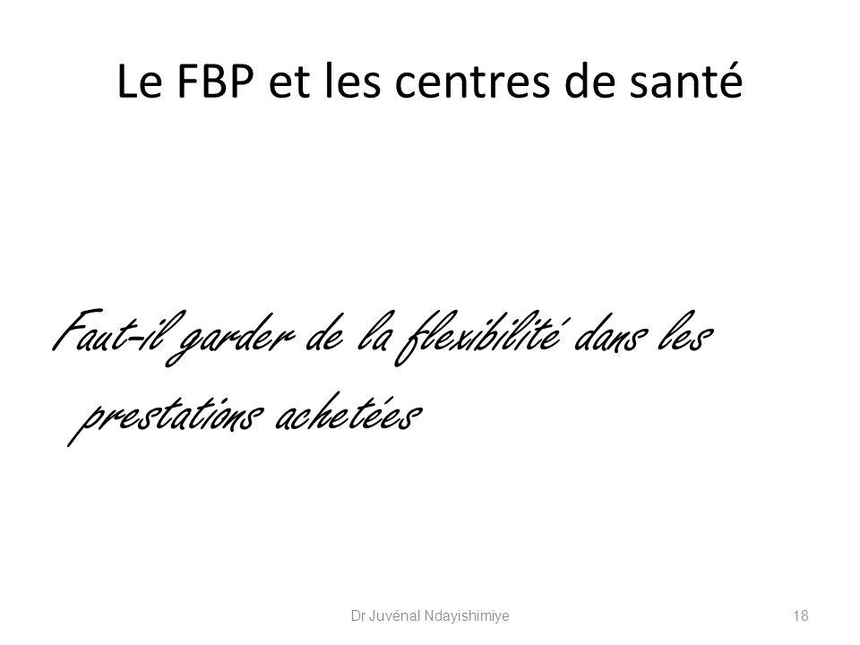 Le FBP et les centres de santé