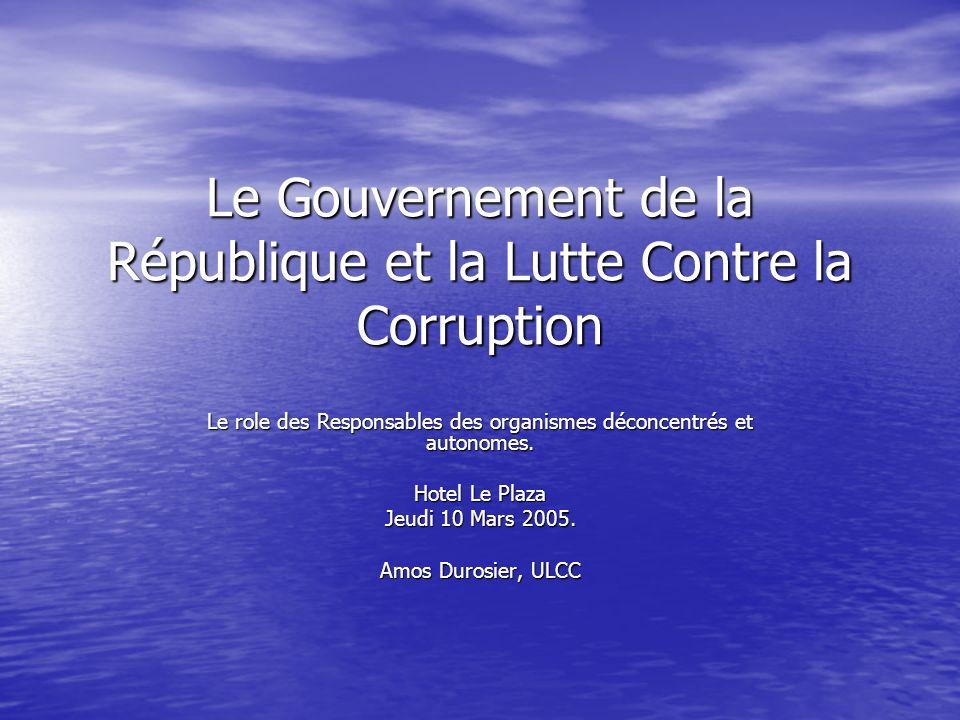 Le Gouvernement de la République et la Lutte Contre la Corruption