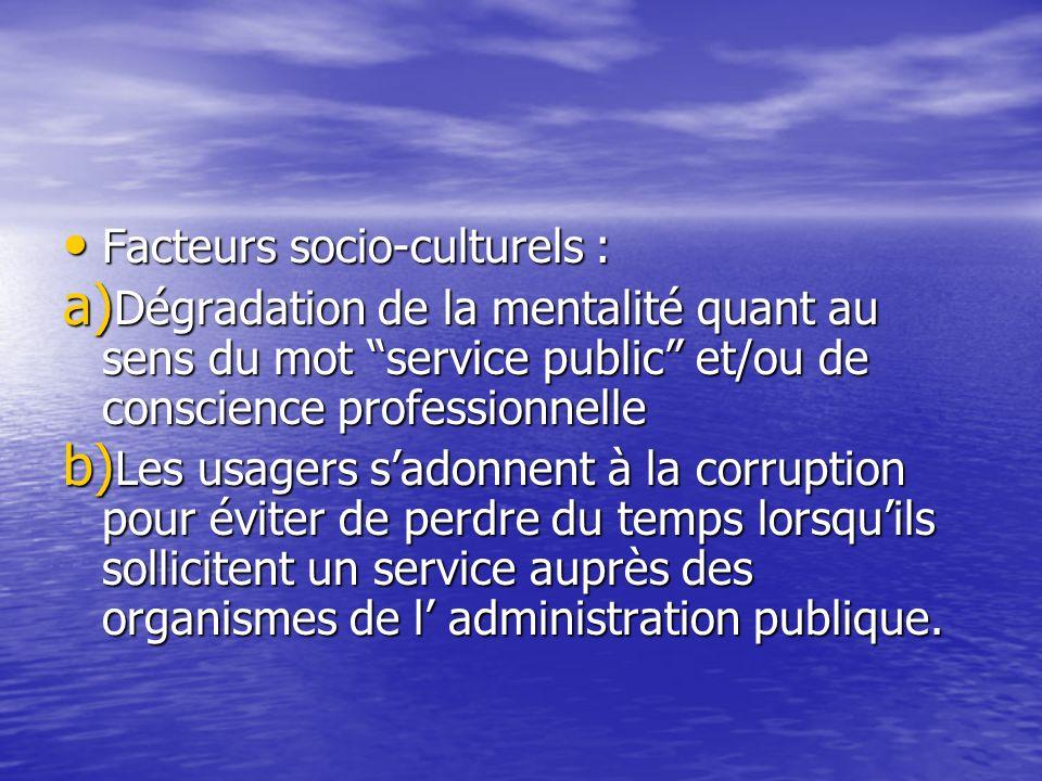Facteurs socio-culturels :