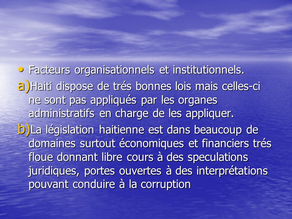 Facteurs organisationnels et institutionnels.