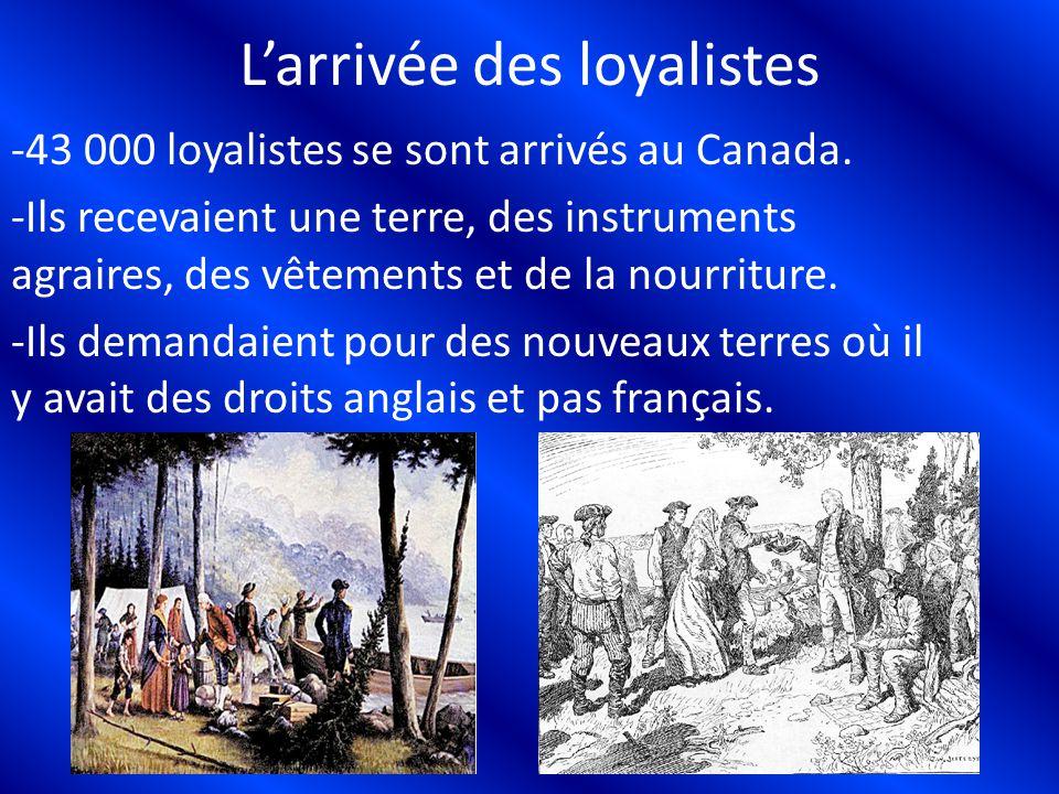 L'arrivée des loyalistes