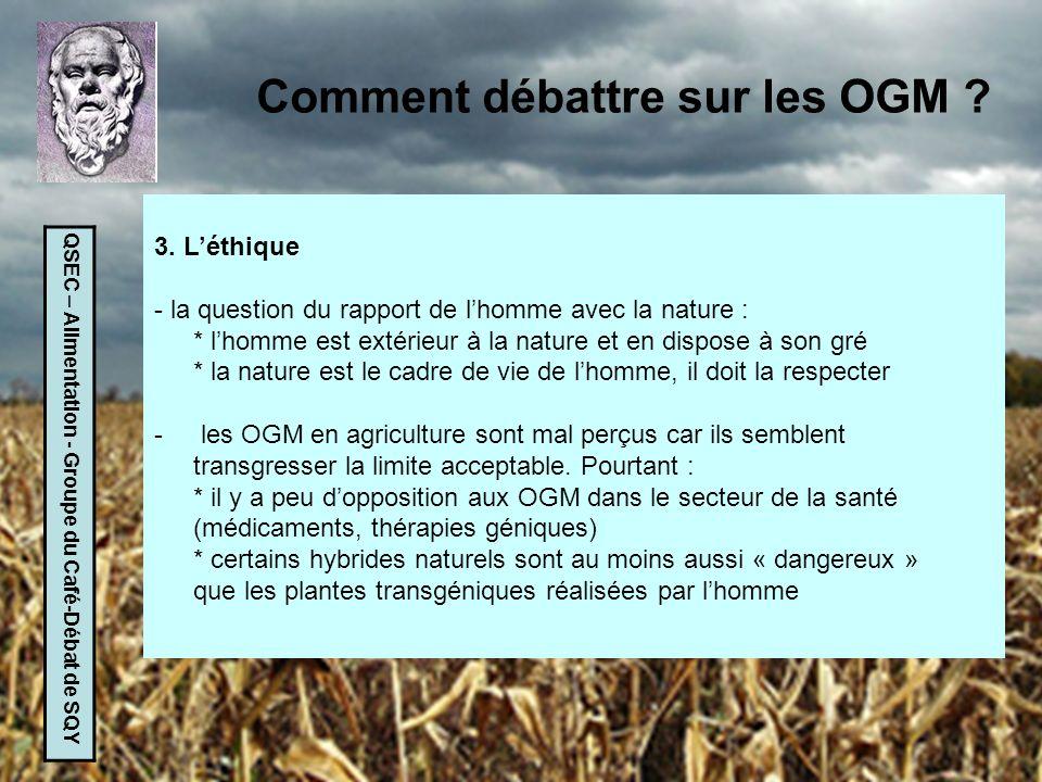 Comment débattre sur les OGM