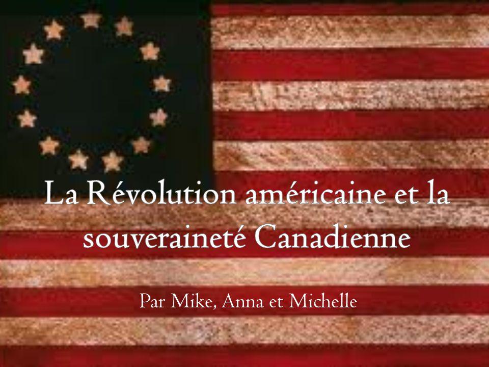 La Révolution américaine et la souveraineté Canadienne