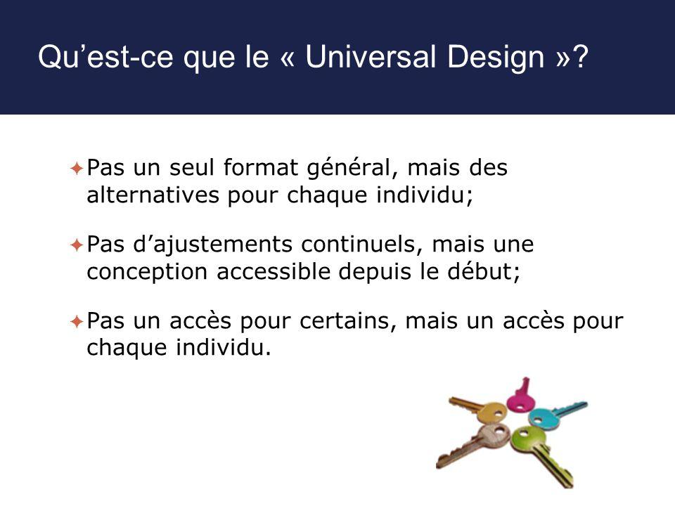 Qu'est-ce que le « Universal Design »