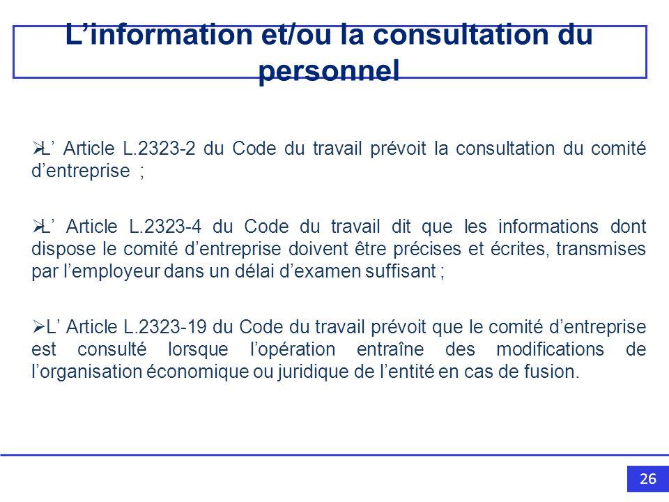 L'information et/ou la consultation du personnel