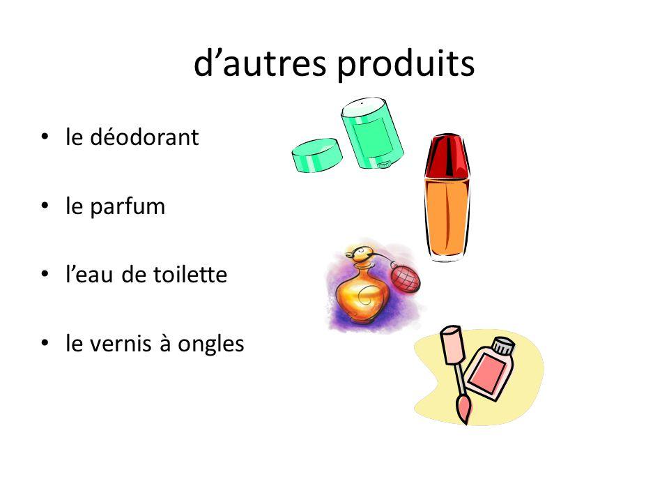 d'autres produits le déodorant le parfum l'eau de toilette