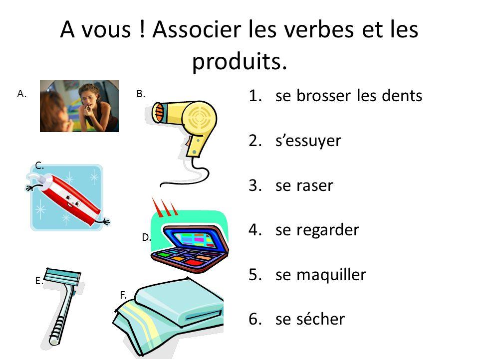 A vous ! Associer les verbes et les produits.