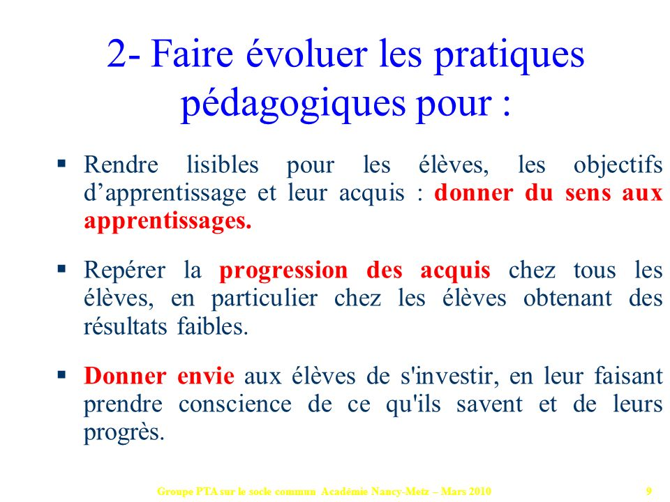 2- Faire évoluer les pratiques pédagogiques pour :