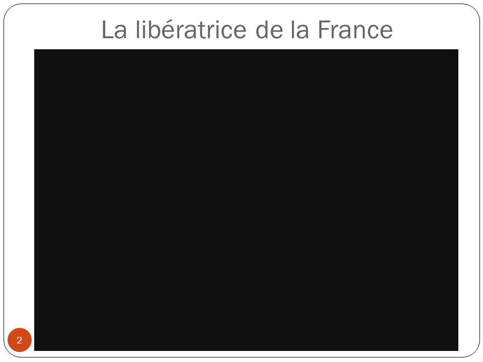 La libératrice de la France