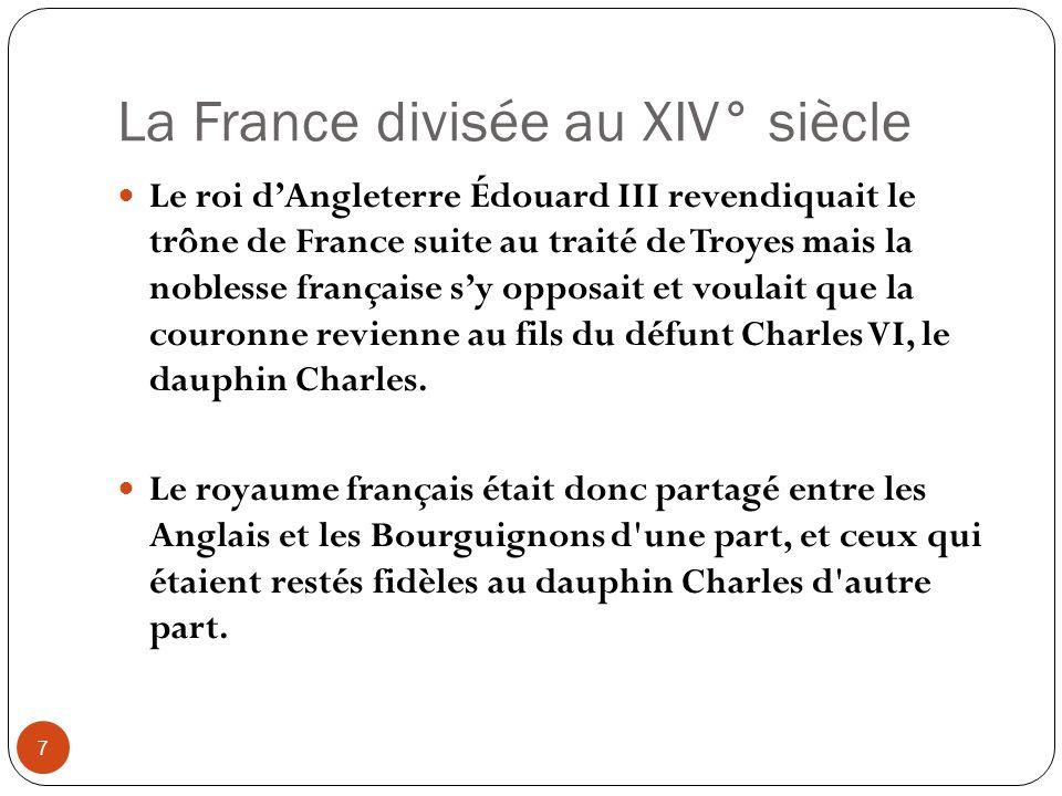 La France divisée au XIV° siècle