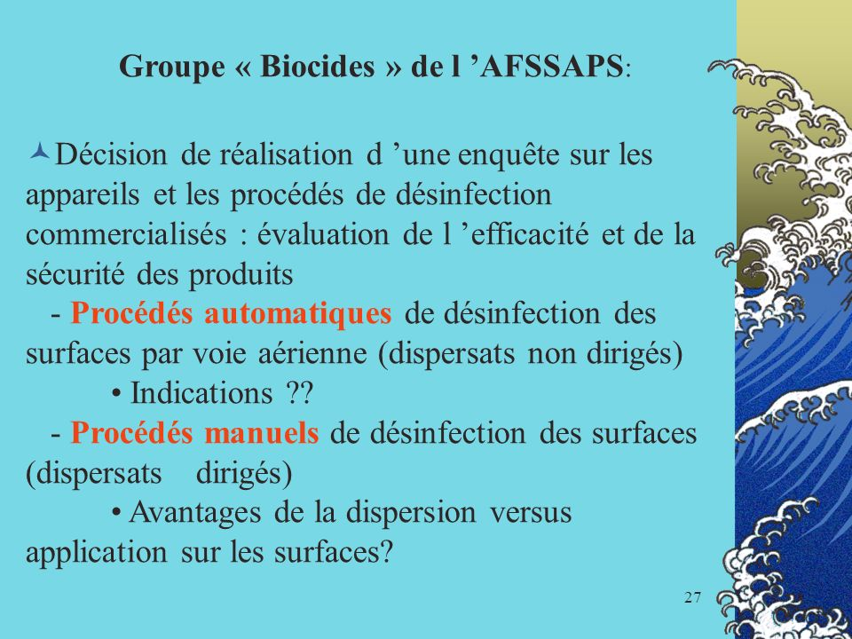 Groupe « Biocides » de l 'AFSSAPS: