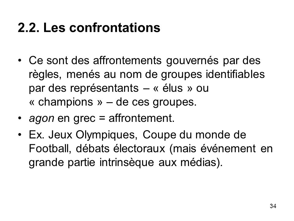 2.2. Les confrontations