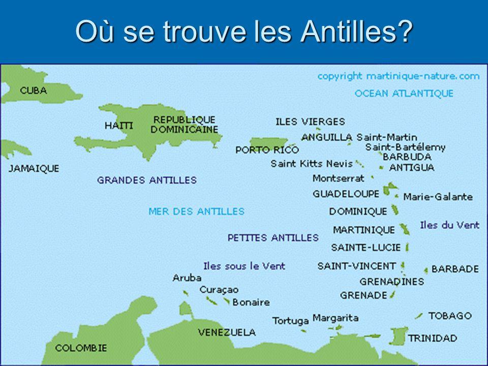 Où se trouve les Antilles