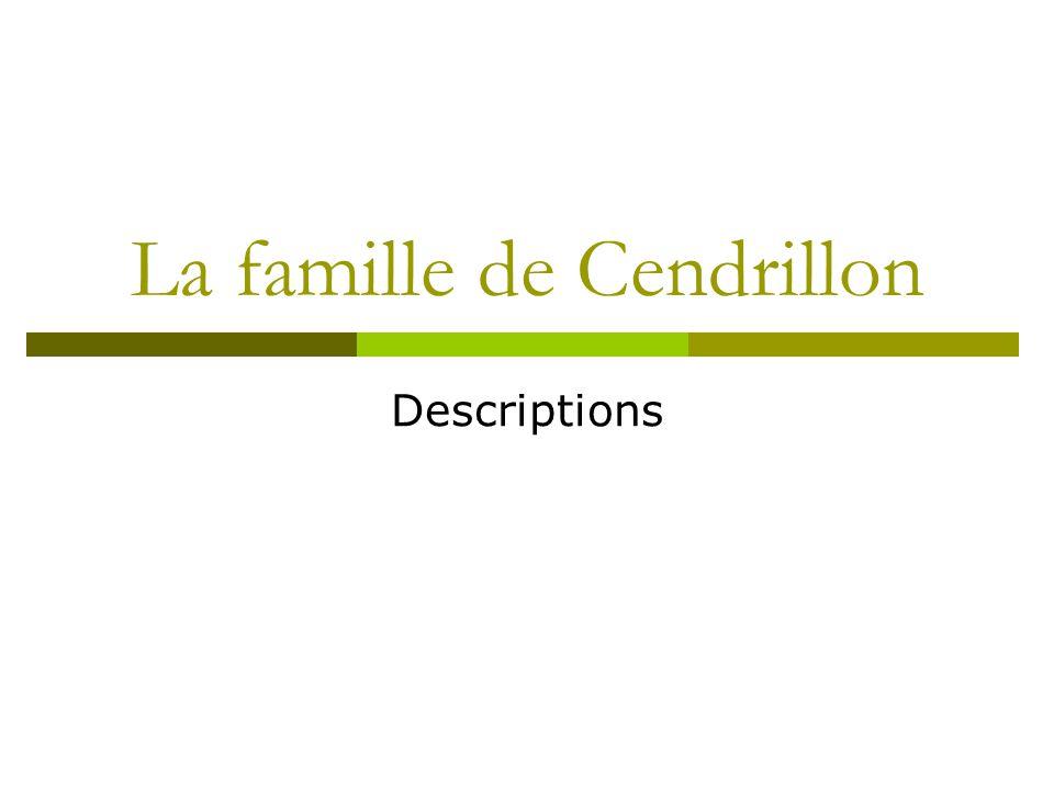 La famille de Cendrillon