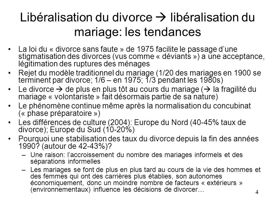 Libéralisation du divorce  libéralisation du mariage: les tendances