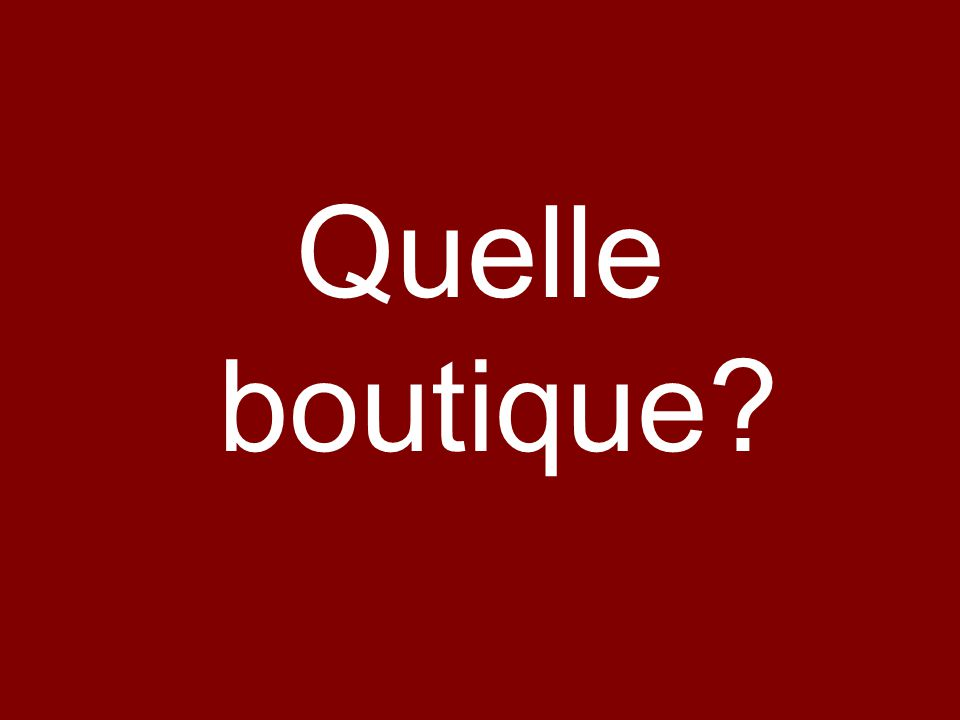 Quelle boutique
