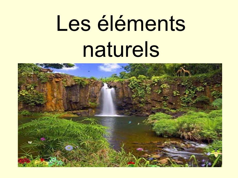 Les éléments naturels