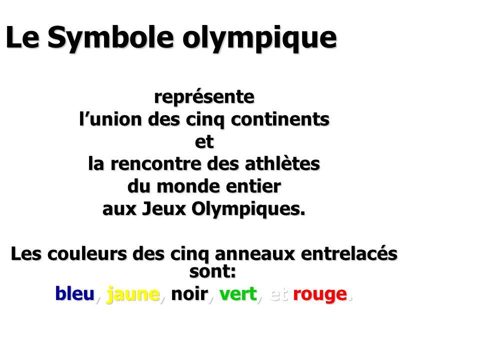 Le Symbole olympique représente l'union des cinq continents et