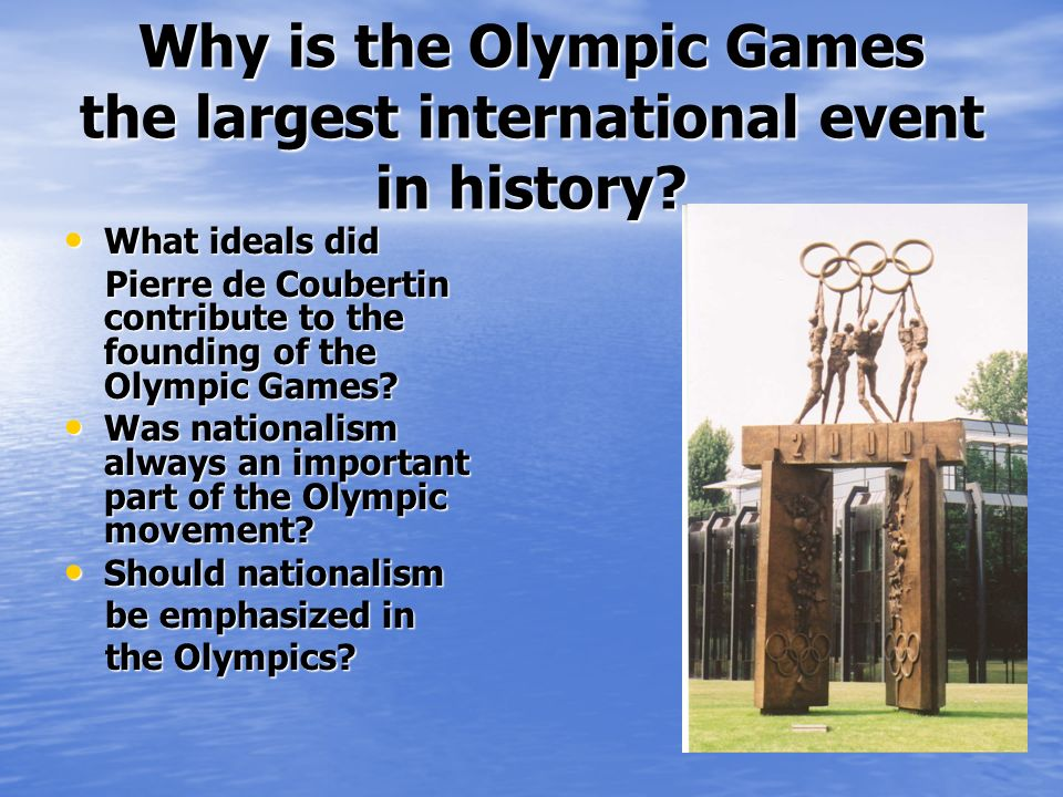 Why is the Olympic Games the largest international event in history