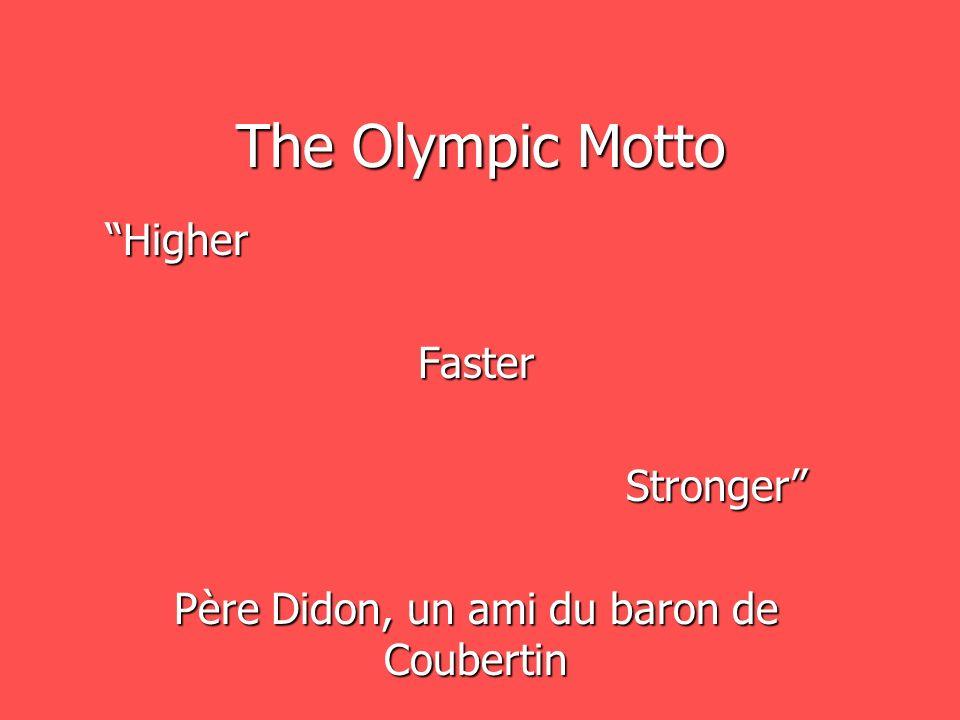 Higher Faster Stronger Père Didon, un ami du baron de Coubertin