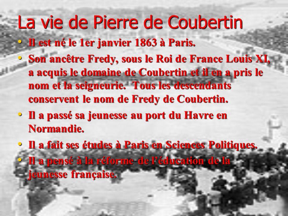 La vie de Pierre de Coubertin