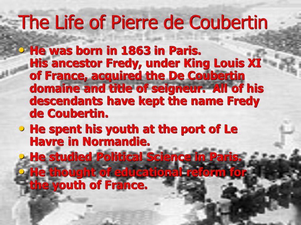 The Life of Pierre de Coubertin