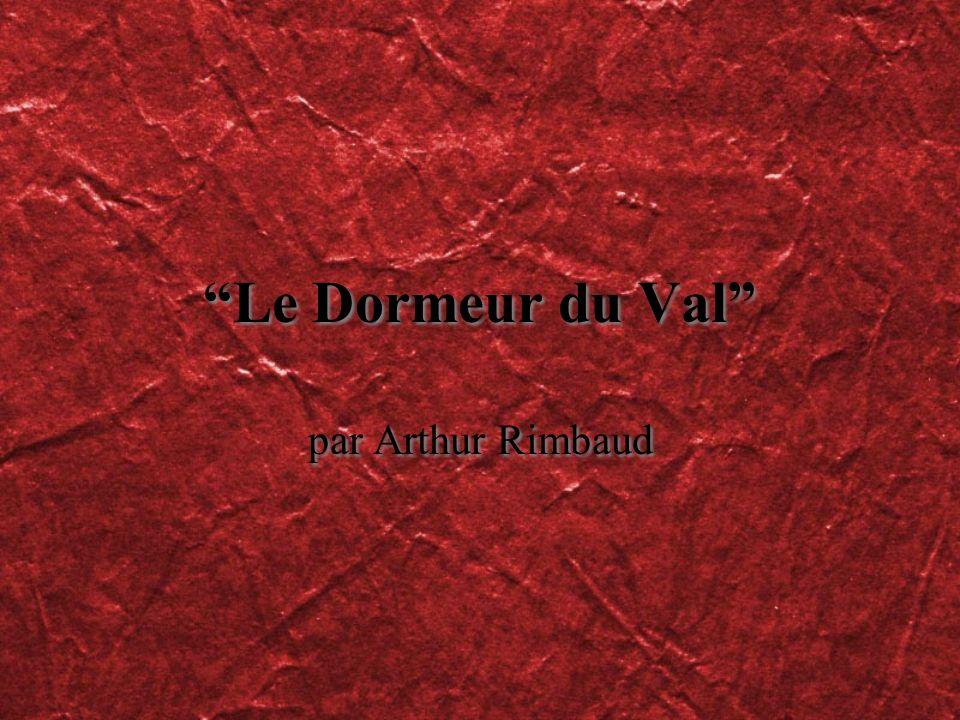 Le Dormeur du Val par Arthur Rimbaud