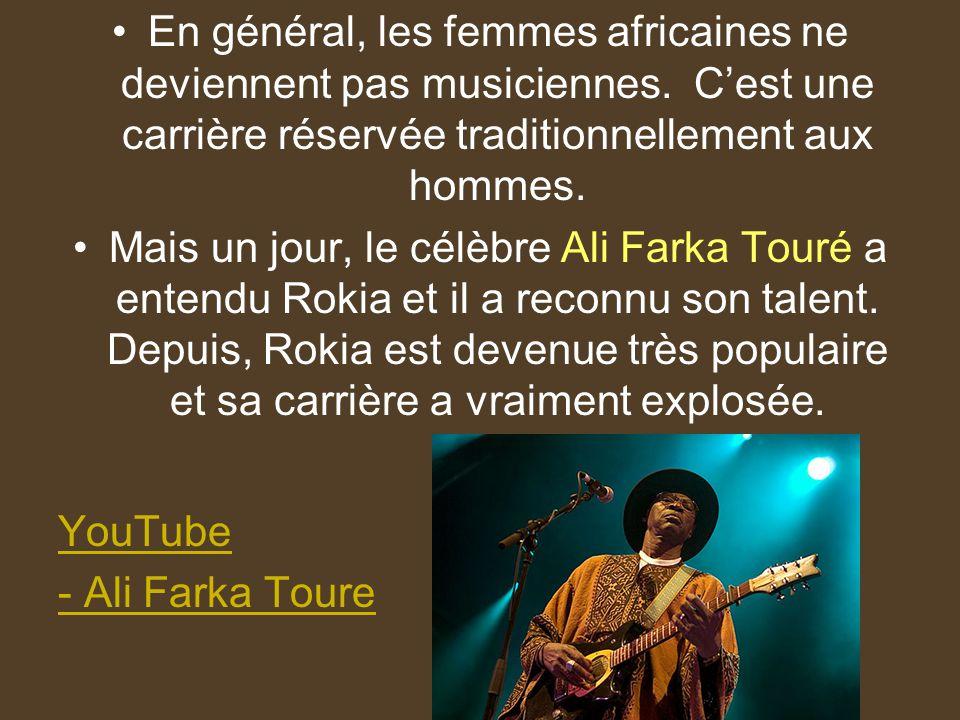 En général, les femmes africaines ne deviennent pas musiciennes