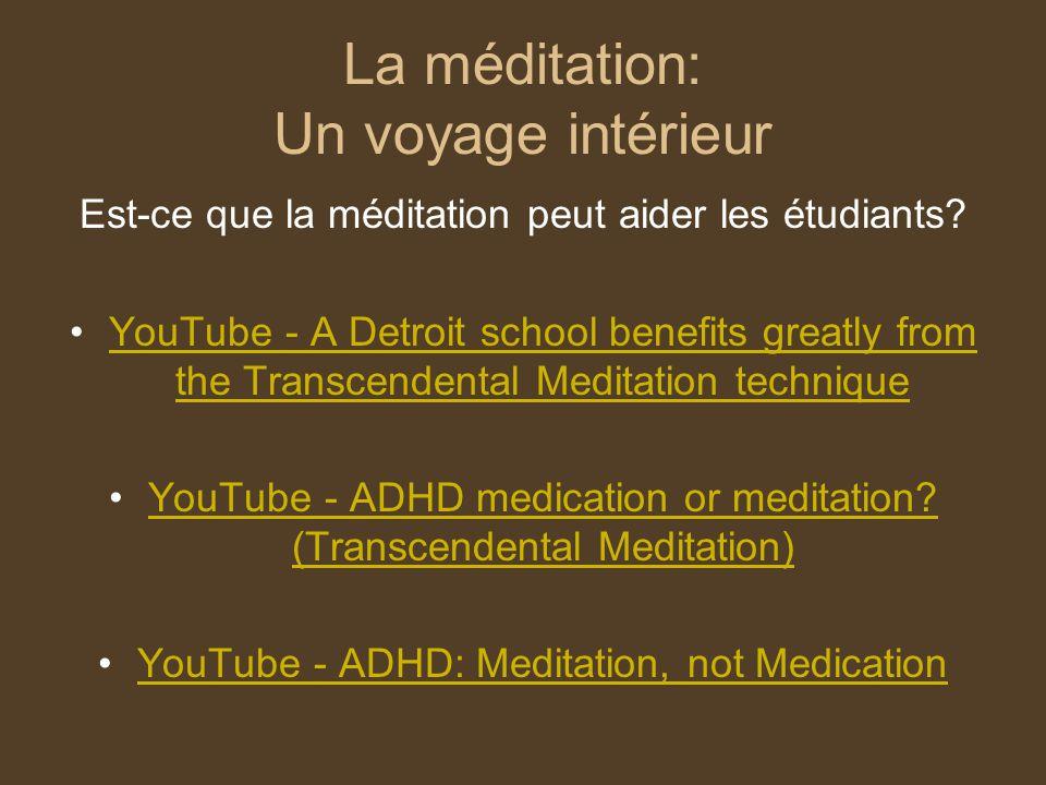La méditation: Un voyage intérieur