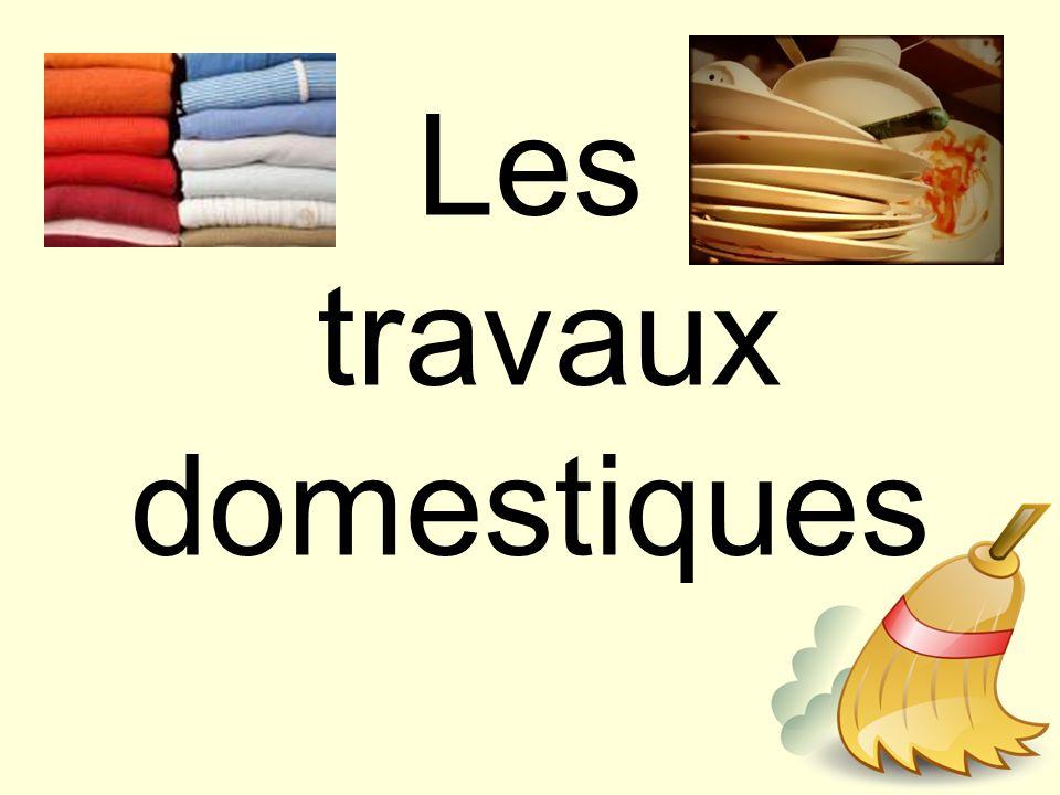 Les travaux domestiques