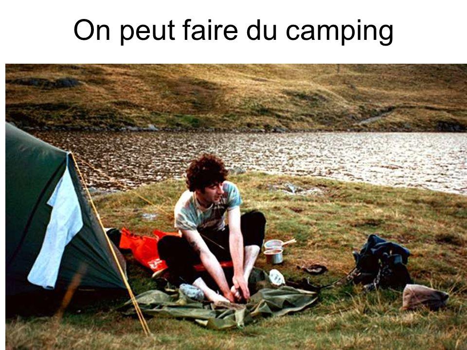 On peut faire du camping