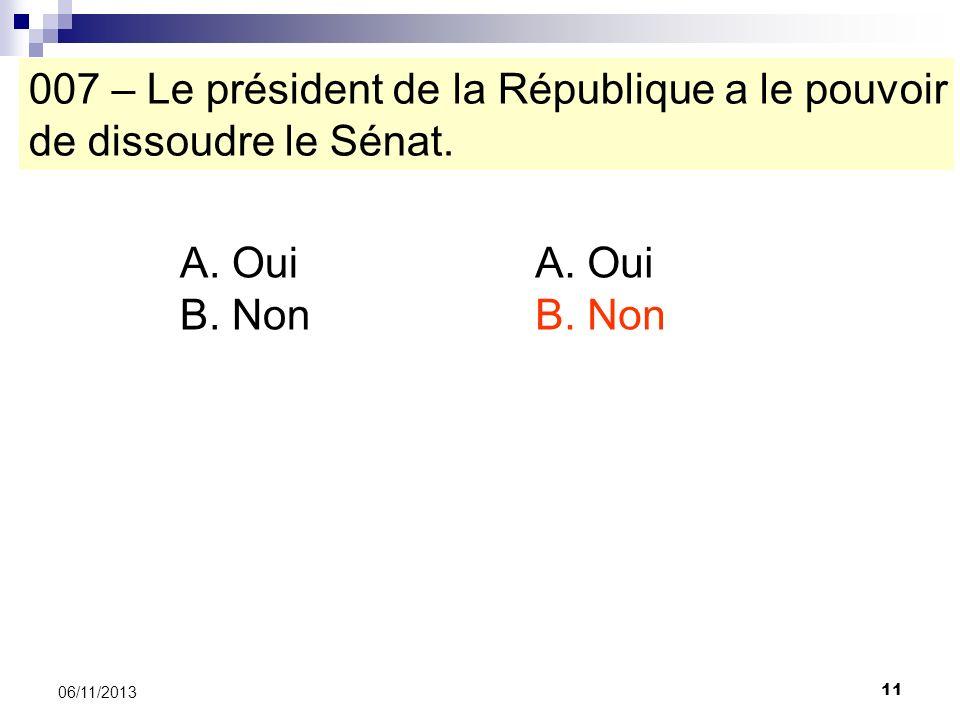 007 – Le président de la République a le pouvoir