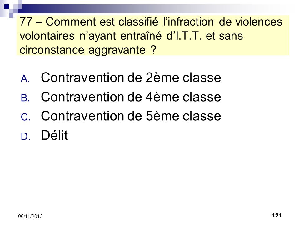 Contravention de 2ème classe Contravention de 4ème classe