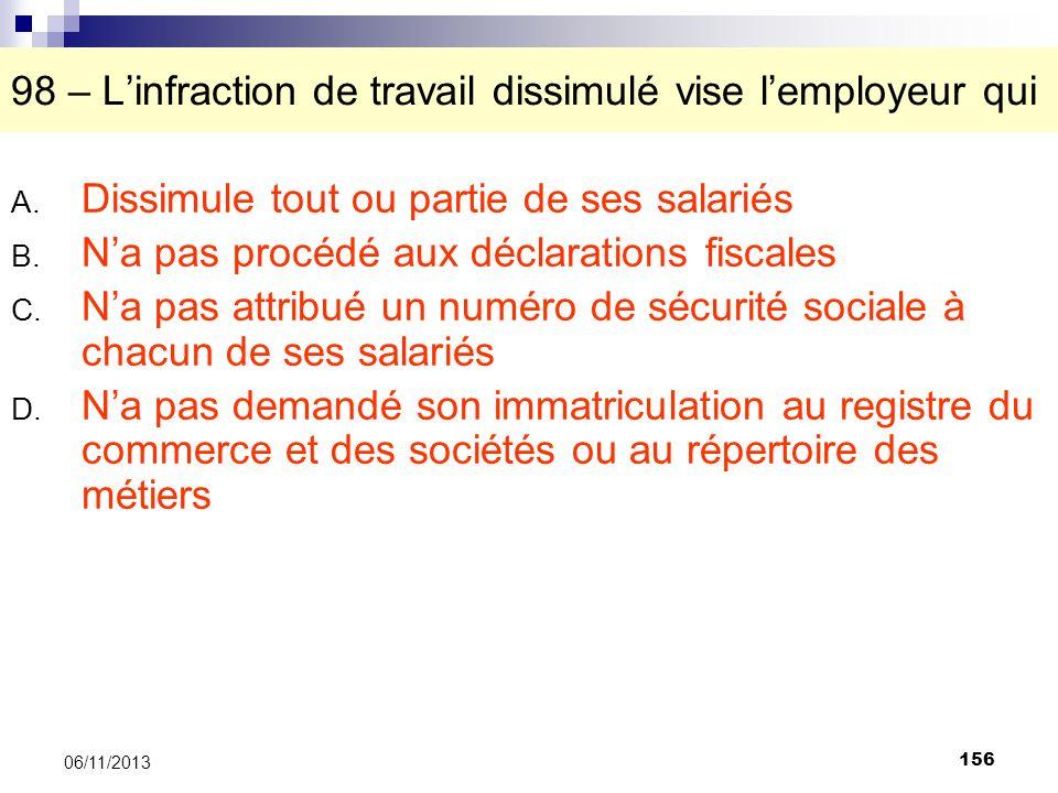 98 – L'infraction de travail dissimulé vise l'employeur qui