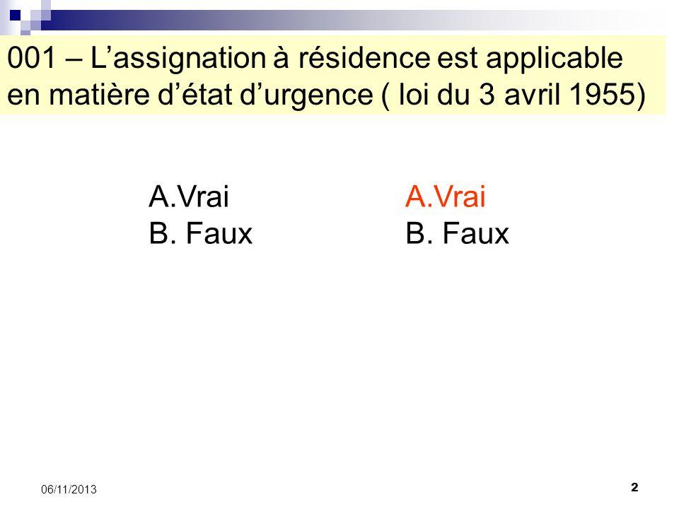 001 – L'assignation à résidence est applicable en matière d'état d'urgence ( loi du 3 avril 1955)