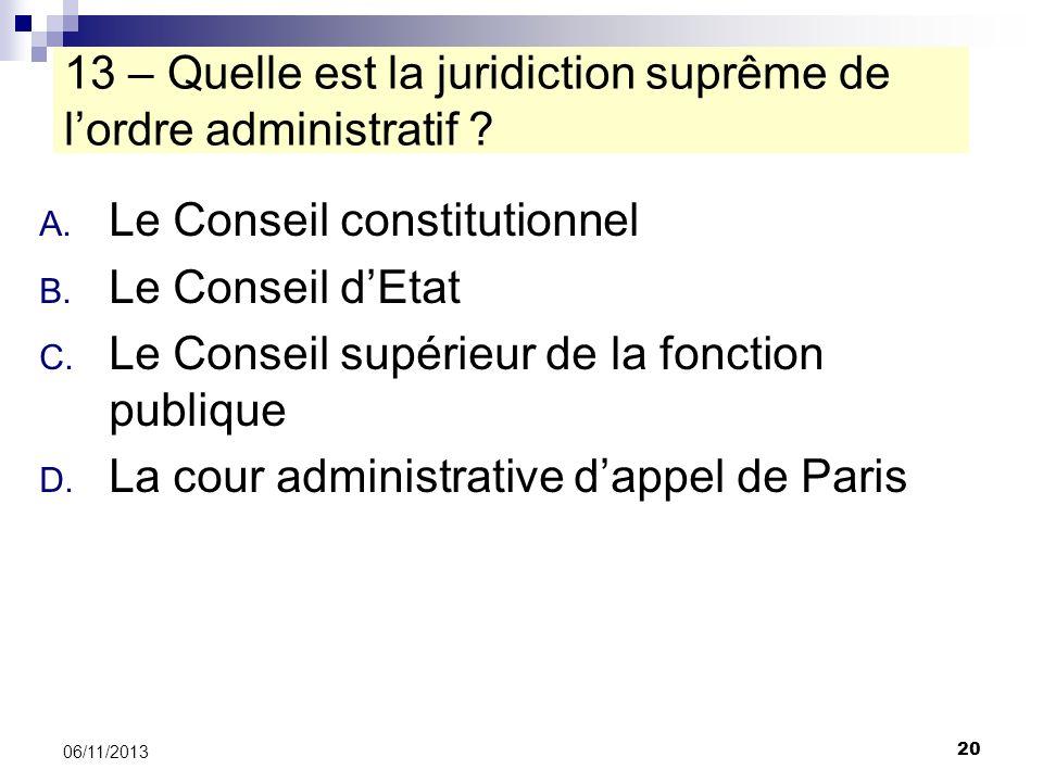 13 – Quelle est la juridiction suprême de l'ordre administratif