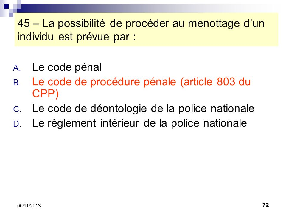 Le code de procédure pénale (article 803 du CPP)