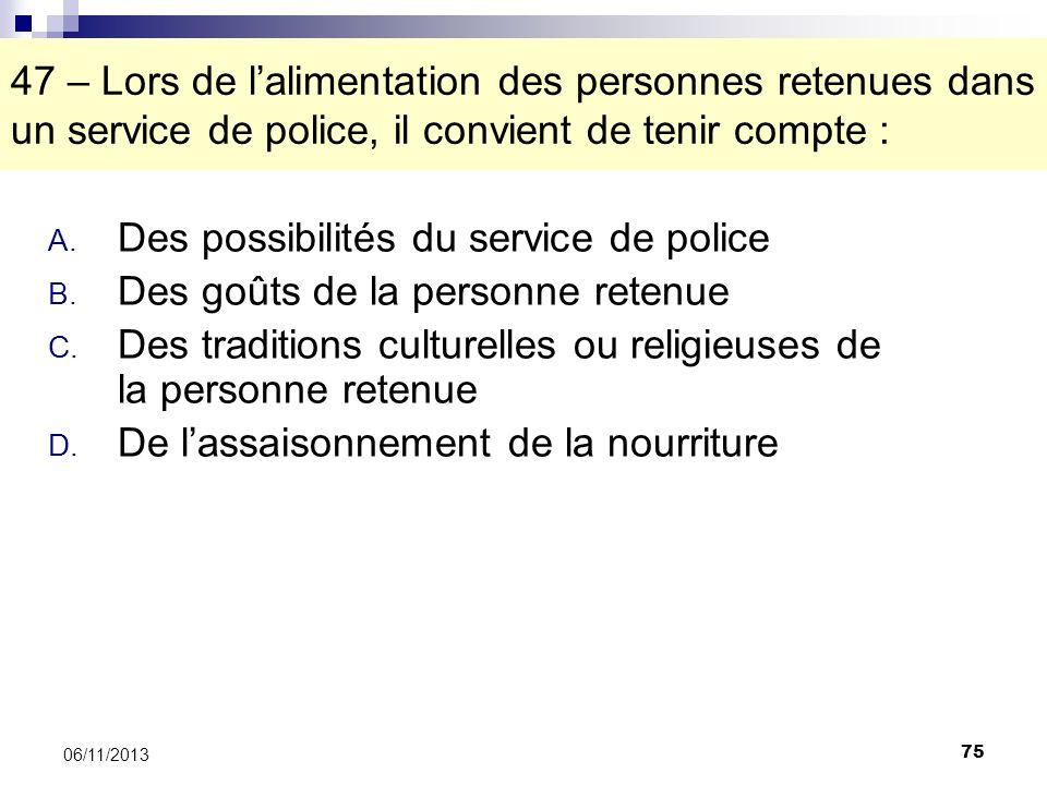 Des possibilités du service de police Des goûts de la personne retenue