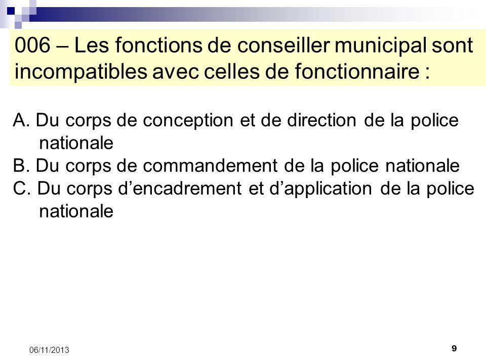 006 – Les fonctions de conseiller municipal sont incompatibles avec celles de fonctionnaire :
