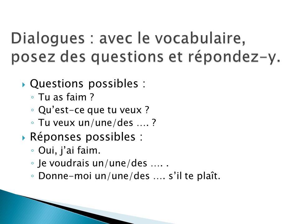 Dialogues : avec le vocabulaire, posez des questions et répondez-y.