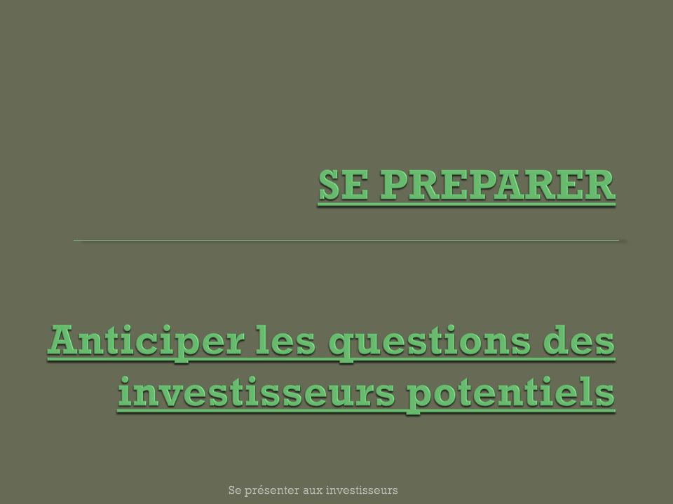 Se présenter aux investisseurs