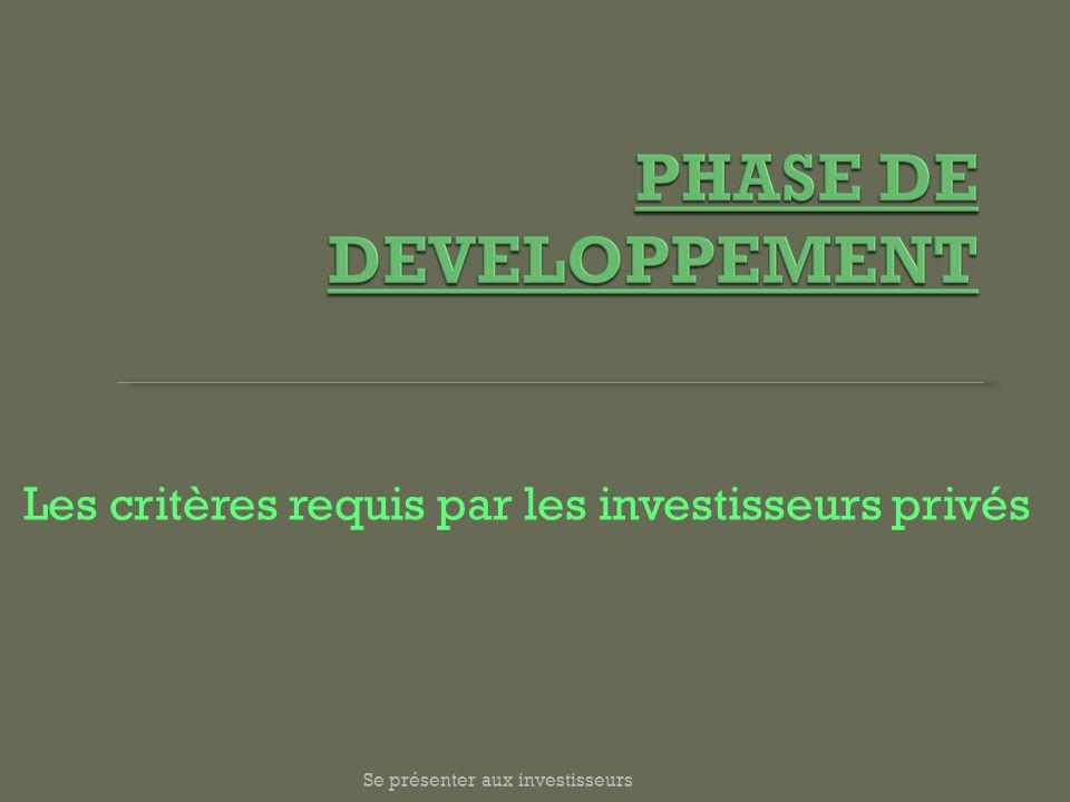 Les critères requis par les investisseurs privés